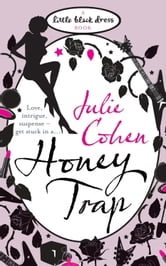 Honey Trap ebook by Julie Cohen