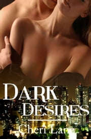 Dark Desires ebook by Cheri Lane