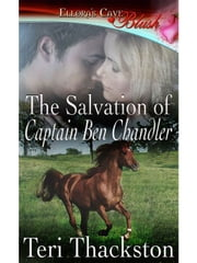 The Salvation of Captain Ben Chandler ebook by Teri Thackston