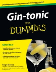 Gin-tonic para Dummies ebook by Sergio Estévez Jiménez