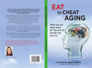 Eat To Cheat Aging - what you eat helps make '60 the new 50' and '80 the new 70' ebook by ngaire a hobbins