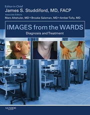 Images from the Wards: Diagnosis and Treatment ebook by James S. Studdiford,Marc Altshuler,Brooke Salzman,Amber S. Tully