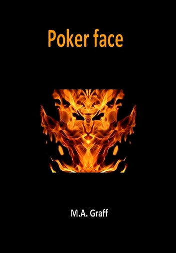 Poker Face eBook by M. A. Graff