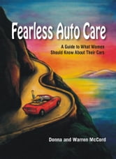 Fearless Auto Care ebook by Donna McCord