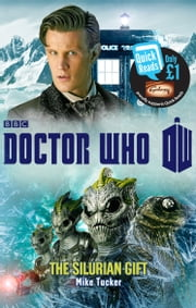 Doctor Who: The Silurian Gift ebook by Mike Tucker