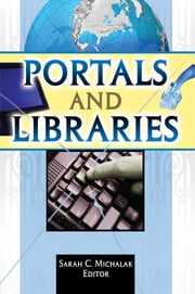 Portals and Libraries ebook by Sarah C. Michalak