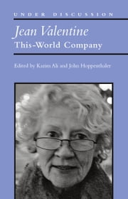 Jean Valentine - This-World Company ebook by Mohammed Kazim Ali,John Hoppenthaler