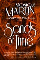 Sands of Time ebook by Monique Martin