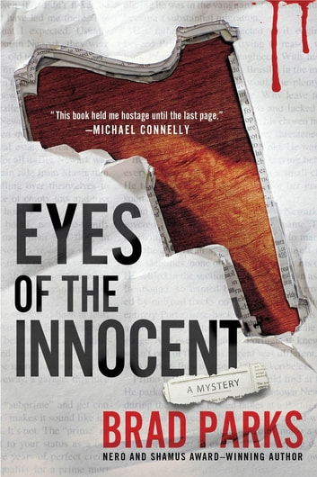 Eyes of the Innocent - A Mystery ebook by Brad Parks