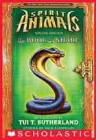 The Book of Shane: Complete Collection (Spirit Animals: Special Edition) ebook by