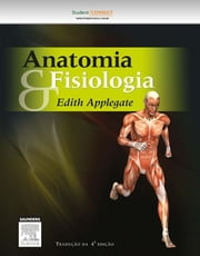 Anatomia e Fisiologia ebook by Edith Applegate