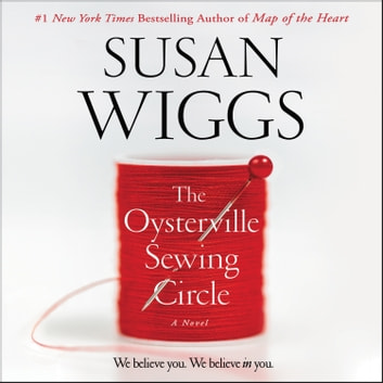 The Oysterville Sewing Circle - A Novel audiobook by Susan Wiggs