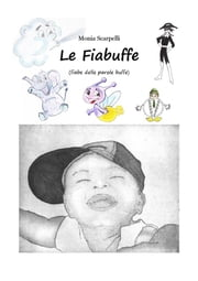 Le Fiabuffe ebook by Monia Scarpelli