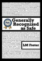 Generally Recognized as Safe ebook by LM Foster