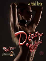Dirty Weekend ebook by Jezebel Jorge