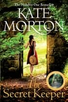 The Secret Keeper - Sophie Allport limited edition eBook by Kate Morton