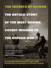 The Secrets of Inchon ebook by Kobo.Web.Store.Products.Fields.ContributorFieldViewModel