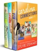 Carolina Connections Box Set - Books 1-3 ebook by