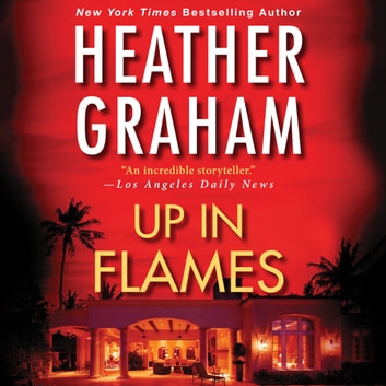 Up in Flames audiobook by Heather Graham