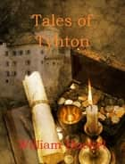 Tales of Tyhton ebook by William Buckel