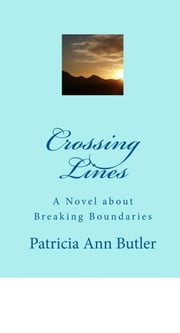Crossing Lines ebook by Patricia Butler