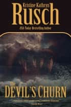 The Devil's Churn ebook by Kristine Kathryn Rusch
