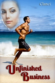 Unfinished Business ebook by Clanci