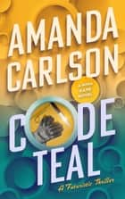 Code Teal ebook by Amanda Carlson
