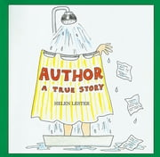 Author - A True Story ebook by Helen Lester