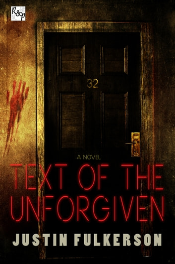 Text of the Unforgiven ebook by Justin Fulkerson