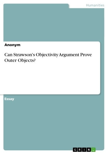 Can Strawson's Objectivity Argument Prove Outer Objects? ebook by Anonymous