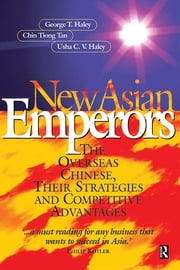 New Asian Emperors ebook by George Haley,Chin Tiong Tan,Usha C V Haley