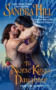 The Norse King's Daughter ebook by Sandra Hill