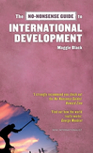 The No-Nonsense Guide to International Development ebook by Maggie Black