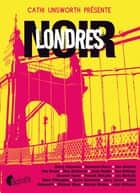 Londres noir eBook by Collectif