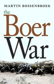 The Boer War ebook by Martin Bossenbroek,Yvette Rosenberg