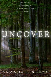 Uncover ebook by Amanda Linehan