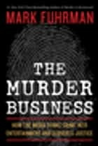 The Murder Business ebook by Mark Fuhrman
