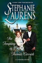 The Tempting Of Thomas Carrick eBook by Stephanie Laurens