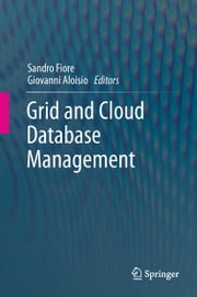 Grid and Cloud Database Management ebook by