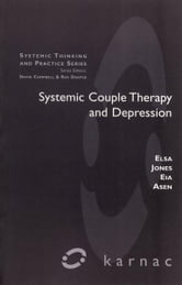 Systemic Couple Therapy and Depression ebook by Asen,Jones
