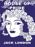 House Of Pride ebook by London