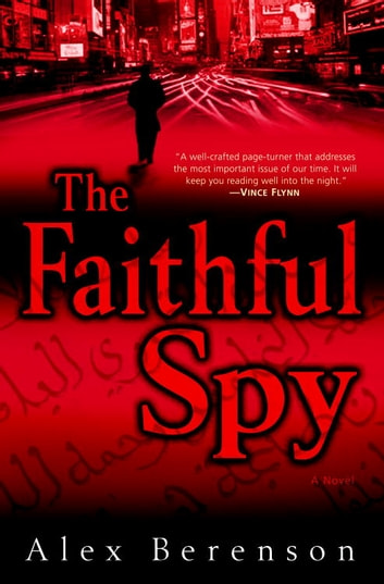 The Faithful Spy - A Novel ekitaplar by Alex Berenson
