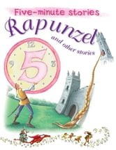 Rapunzel and Other Stories ebook by Miles Kelly