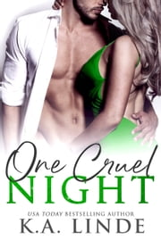 One Cruel Night ebook by K.A. Linde