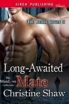 Long-Awaited Mate ebook by