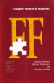 French Financial Markets ebook by Durieux, Gilbert
