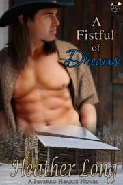 A Fistful of Dreams ebook by Heather Long