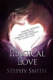 Magical Love ebook by Stephy Smith