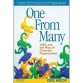 One from Many - VISA and the Rise of Chaordic Organization ebook by Dee Hock